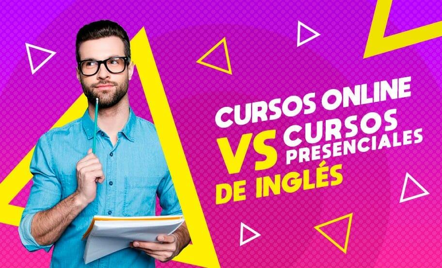Cursos de inglés online vs Cursos de inglés presenciales