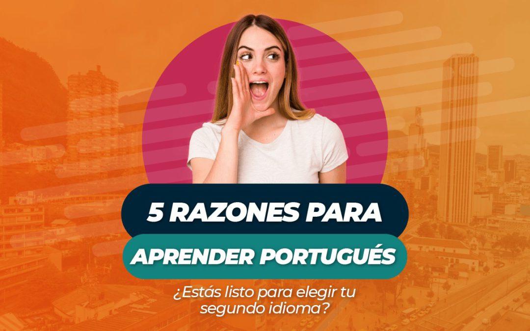 5 razones para aprender portugués ¿Estás listo para elegir tu segundo idioma?