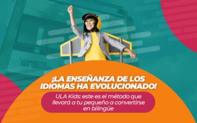 ¡La enseñanza de los idiomas ha evolucionado! ULA Kids: este es el método que llevará a tu pequeño a convertirse en bilingüe