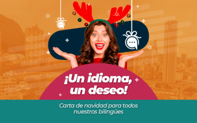 ¡Un idioma, un deseo! Carta de navidad para todos nuestros bilingües